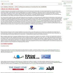 Les médias Libanais: entre confessionnalisme et recherche de crédibilité