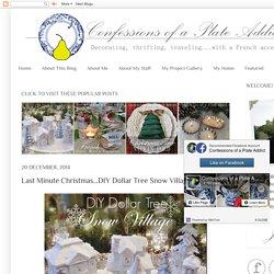 Last Minute Christmas...DIY Dollar Tree Snow Village