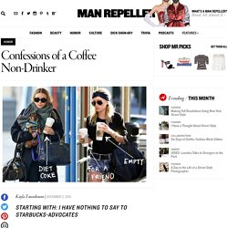 Confessions of a Coffee Non-Drinker - Man Repeller