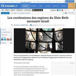 International : Les confessions des espions du Shin Beth secouent Israël