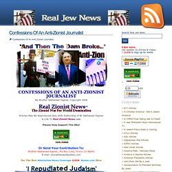 Confessions Of An Anti-Zionist Journalist