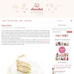 Gâteau confettis - Recette Chocolat & caetera