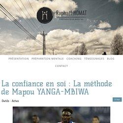 La confiance en soi : La méthode de Mapou YANGA-MBIWA