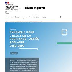 Ensemble pour l'École de la confiance : année scolaire 2018-2019
