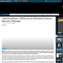 Cloud de confiance : l'ANSSI sort son référentiel et lance un label avec l'Allemagne