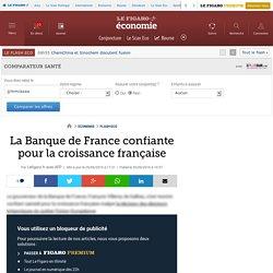 La Banque de France confiante pour la croissance française
