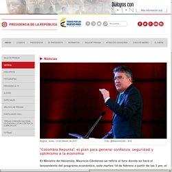 """""""Colombia Repunta"""", el plan para generar confianza, seguridad y optimismo a la economía"""