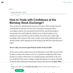 How to Trade with Confidence at the Bombay Stock Exchange?