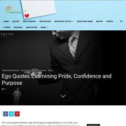 50 Ego Quotes Examining Pride, Confidence and Purpose