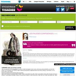 Les Fausses Confidences - Bibliothèque NUMERIQUE TV5MONDE