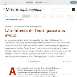 Les confidences de M. Tietmeyer, architecte de l'euro, par Pierre Bourdieu (Le Monde diplomatique, septembre 1997)