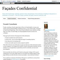 Façades Confidential: Facade Consultants