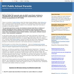 Opt out letter for parents who do NOT want their children's confidential info shared with private corporations, and our follow-up questions to NY State