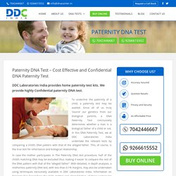 Confidential Paternity Test - DNA Diagnostics and Genetic Center