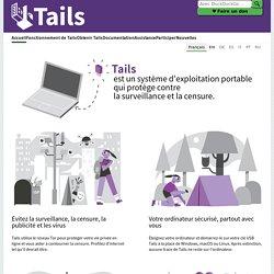 Tails : Confidentialité et anonymat, pour tous et partout