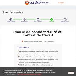 Clause de confidentialité contrat travail : définition - Ooreka