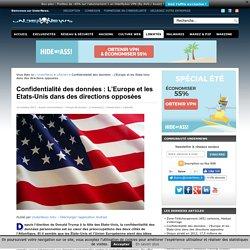 Confidentialité des données : L'Europe et les Etats-Unis dans des directions opposées