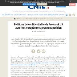 Politique de confidentialité de Facebook : 5 autorités européennes prennent position