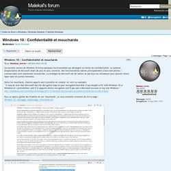Windows 10 : Confidentialité et mouchards : Tutoriels Windows