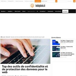 Top des outils de confidentialité et de protection des données pour le web