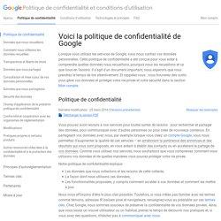 Politique de confidentialité – Politique de confidentialité et conditions d'utilisation – Google