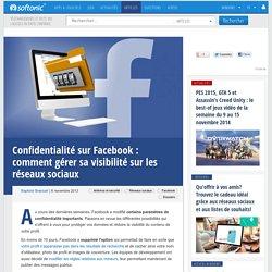 Confidentialité sur Facebook: comment gérer sa visibilité sur les réseaux sociaux