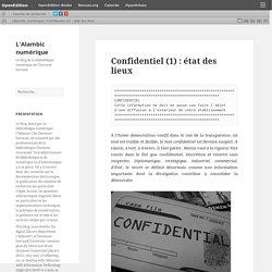 Confidentiel (1) : état des lieux