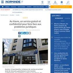 Au Havre, un service gratuit et confidentiel pour faire face aux problèmes juridiques