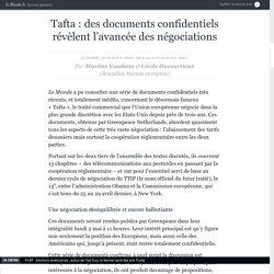 Tafta : des documents confidentiels révèlent l'avancée des négociations