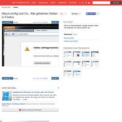 About:config und Co.: Alle geheimen Seiten in Firefox - 22