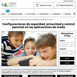 Configuraciones de seguridad, privacidad y control parental en las aplicaciones de moda