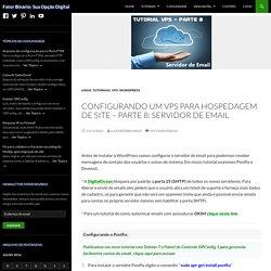 Configurando um VPS para hospedagem de site - Parte 8: Servidor de Email