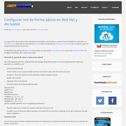 Configurar red de forma básica en Red Hat y derivadas