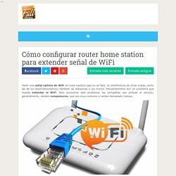 Cómo configurar router home station para extender señal de WiFi