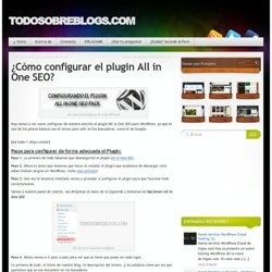Como configurar el plugin All in One SEO | TodosobreBlogs.com