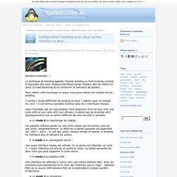 Configuration bonding avec deux cartes réseaux ou plus... - System-Linux
