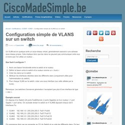 Configuration simple de VLANS sur un switch