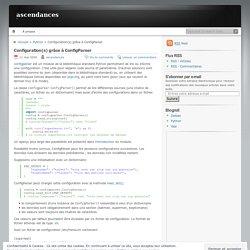 Configuration(s) grâce à ConfigParser