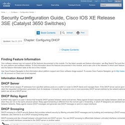 Security Configuration Guide, Cisco IOS XE Release 3SE (Catalyst 3650 Switches) - Configuring DHCP [Cisco Catalyst 3650 Series Switches]