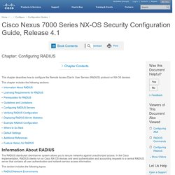 Cisco Nexus 7000 Series NX-OS Security Configuration Guide, Release 4.1 - Configuring RADIUS [Cisco Nexus 7000 Series Switches]