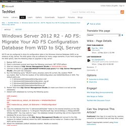 Windows Server 2012 R2 - AD FS: Migrate Your AD FS Configuration Database from WID to SQL Server