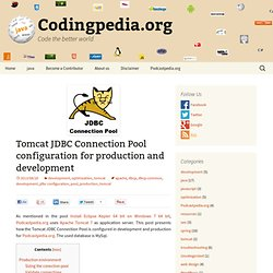 Tomcat JDBC Connection Pool configuration for production and development