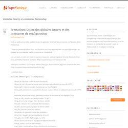 Prestashop: listing des globales Smarty et des constantes de configuration