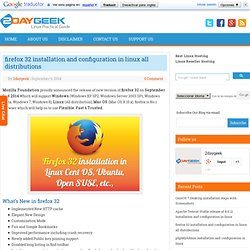firefox 32 installation and configuration in linux all distributions