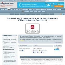 Tutoriel sur l'installation et la configuration d'ElasticSearch (partie 1)