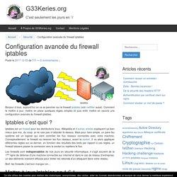 Configuration avancée du firewall iptables - G33Keries.org
