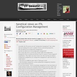 heretical views on ITIL Configuration Management
