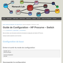 Guide de Configuration – HP Procurve – Switch