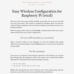 Easy Wireless Configuration for Raspberry Pi (wicd) : The Unwritten Words