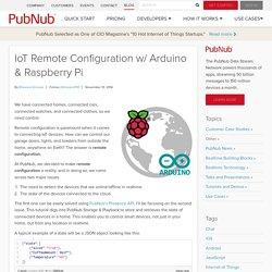 IoT Remote Configuration w/ Arduino & Raspberry Pi - PubNub